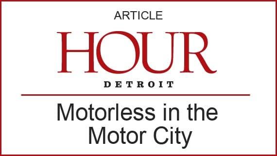 Motorless in the Motor City